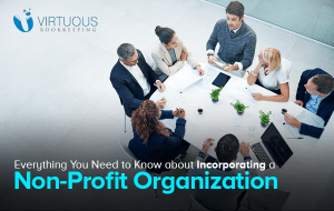 Everything You Need to Know about Incorporating a Non-Profit Organization