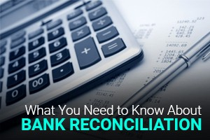 What-You-Need-to-Know-About-Bank-Reconciliation-01