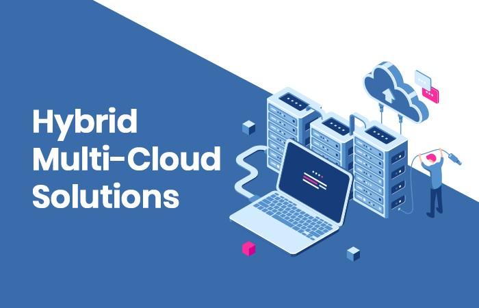 HybridMulti-Cloud Solutions