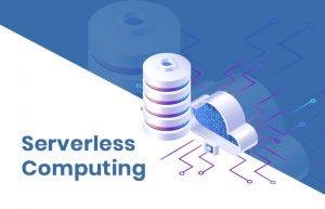 Server less Computing