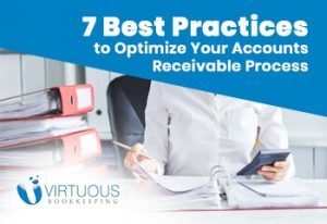 7 Best Practices to Optimize Your Accounts Receivable Process