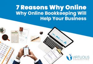 7 Reasons Why Online Bookkeeping Will Help Your Business
