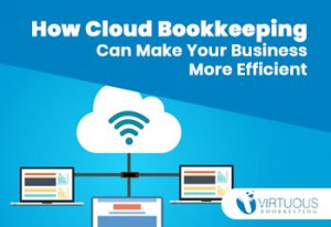 How Cloud Bookkeeping Can Make Your Business More Efficient