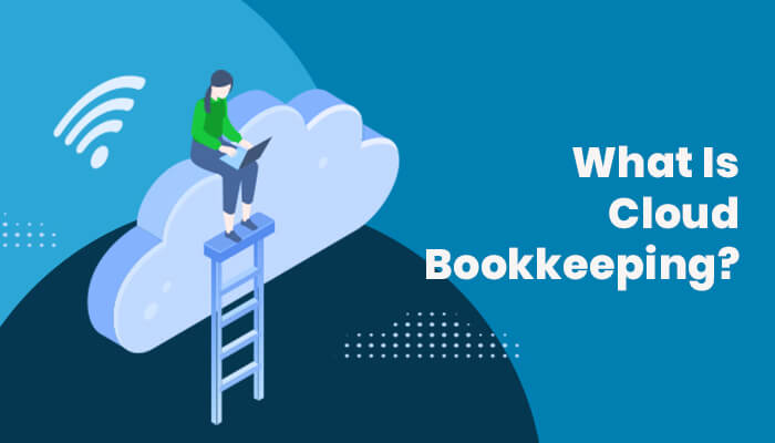 What Is Cloud Bookkeeping