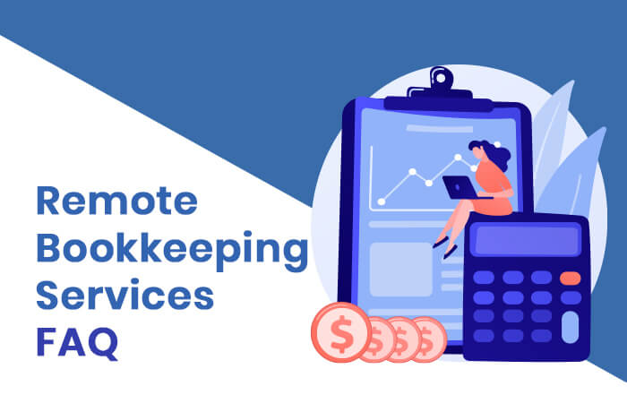 Remote Bookkeeping Services FAQ
