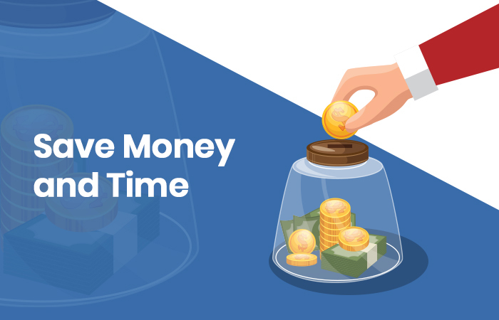 Save Money and Time